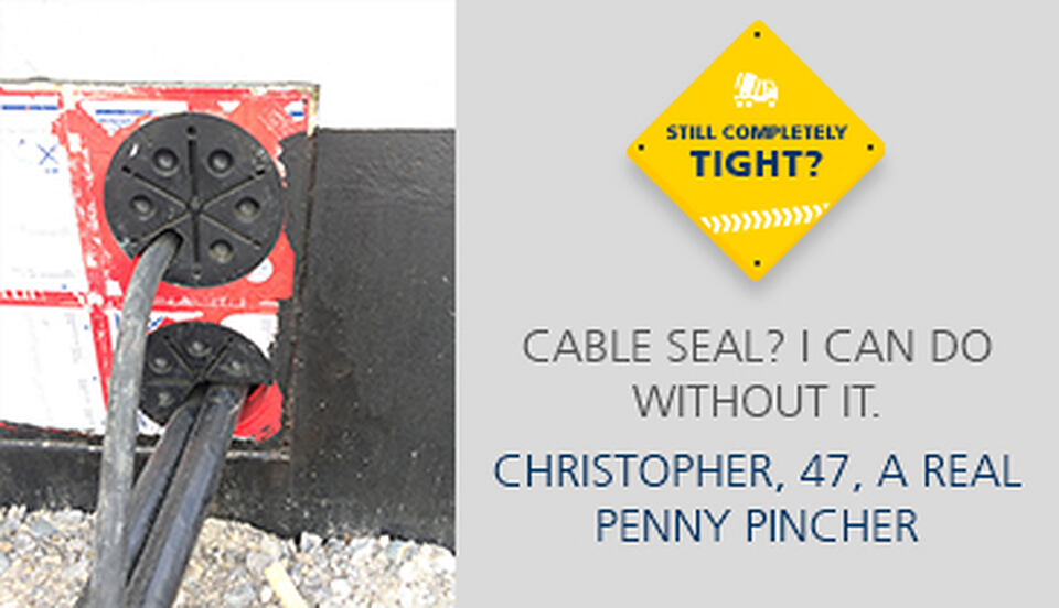 Cutting costs on cable sealing?